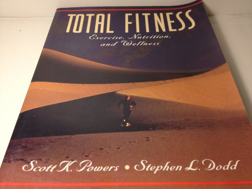 9780130958945: Total Fitness: Exercise, Nutrition, and Wellness