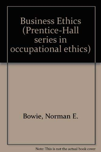 9780130959010: Business Ethics (Prentice-Hall series in occupational ethics)