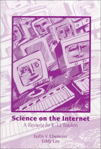 9780130959188: Science on the Internet: A Resource for K-12 Teachers