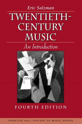 9780130959416: Twentieth Century Music: An Introduction (Prentice-Hall History of Music Series)