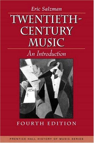 9780130959416: Twentieth Century Music: An Introduction (4th Edition)