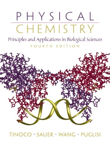 9780130959430: Physical Chemistry: Principles and Applications in Biological Sciences (4th Edition)