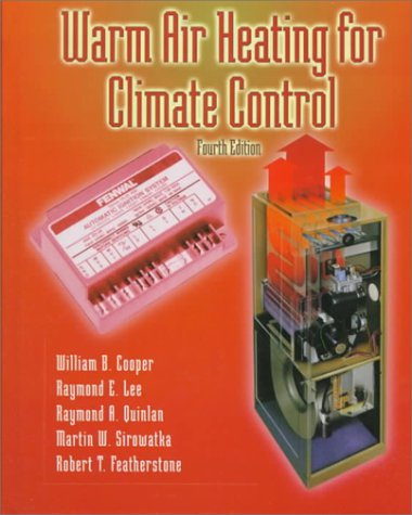 9780130959645: Warm Air Heating for Climate Control (4th Edition)
