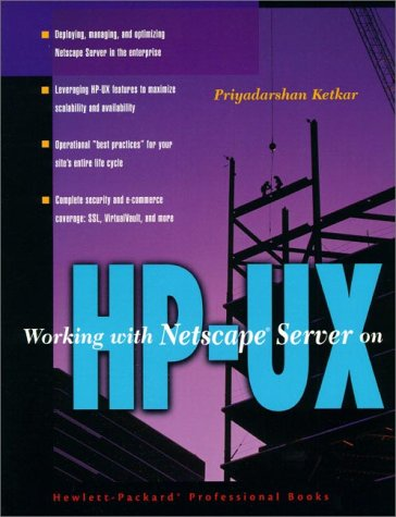 9780130959720: Working With Netscape Server on HP-UX