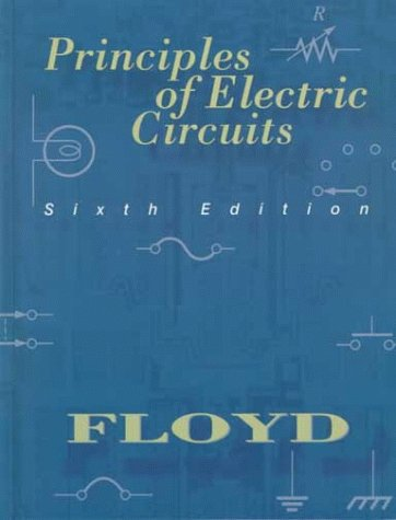 9780130959973: Principles of Electric Circuits (6th Edition)