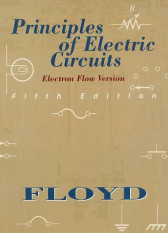 9780130959980: Principles of Electric Circuits: Electron-Flow Version (5th Edition)