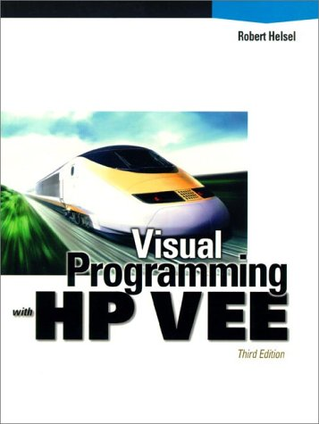 9780130960054: Visual Programming with HP-VEE (Hewlett-Packard Professional Books)