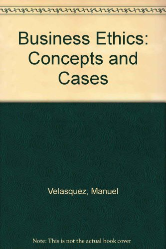 9780130960177: Business Ethics: Concepts and Cases