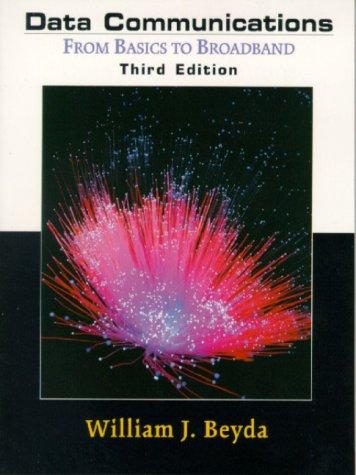 9780130961396: Data Communications: From Basics to Broadband