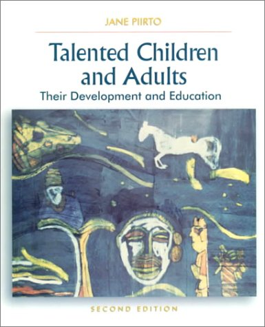 9780130961464: Talented Children and Adults: Their Development and Education (2nd Edition)