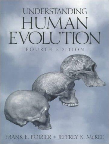 9780130961525: Understanding Human Evolution