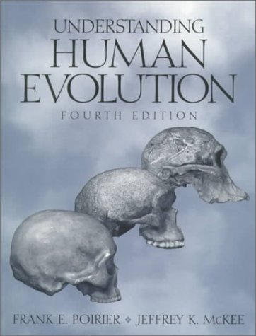 9780130961525: Understanding Human Evolution (4th Edition)