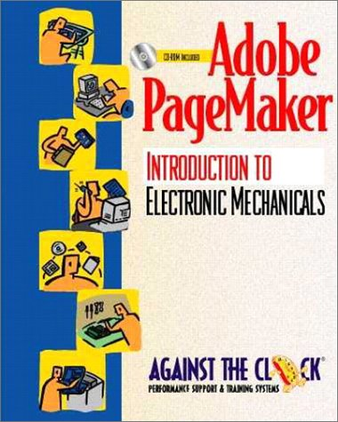 9780130961693: Adobe PageMaker 6.5: An Introduction to Electronic Mechanicals and Student CD Package