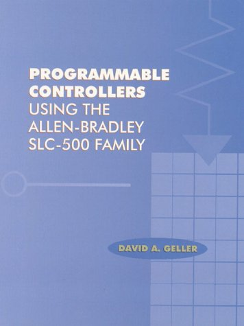 9780130962089: Programmable Controllers Using the Allen Bradley SLC-500 Family
