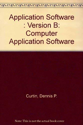 9780130962232: Application Software: Version B (Computer Application Software)