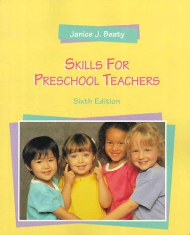 9780130962683: Skills for Preschool Teachers (6th Edition)