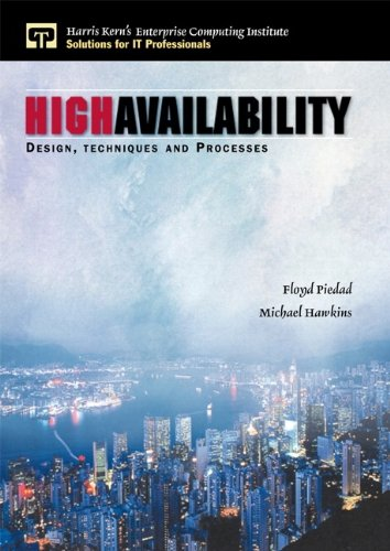 9780130962881: High Availability: Design, Techniques and Processes