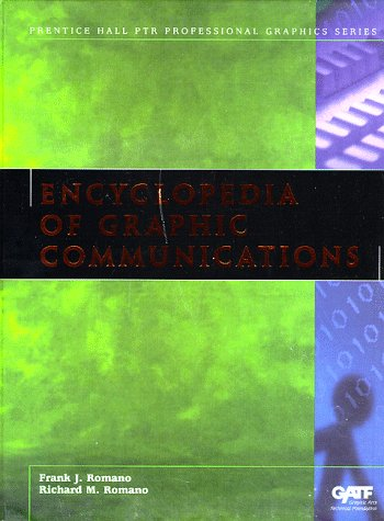 9780130964229: Encyclopedia of Graphic Communications (Prentice Hall PTR Professional Graphics)