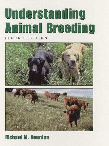 9780130964496: Understanding Animal Breeding (2nd Edition)