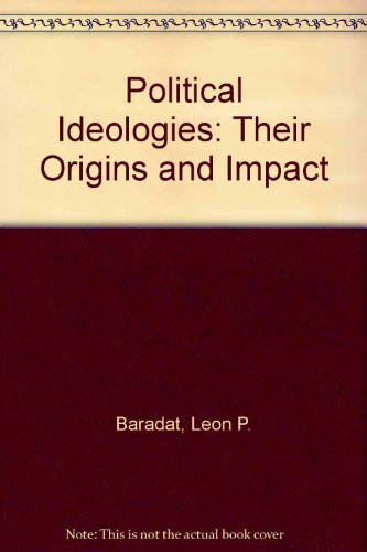 9780130965479: Political Ideologies: Their Origins and Impact