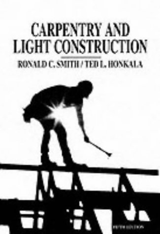 9780130965790: Carpentry and Light Construction