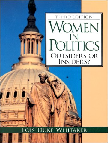 9780130966100: Women in Politics: Outsiders or Insiders? (3rd Edition)