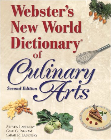 9780130966223: Websters New World Dictionary of Culinary Arts