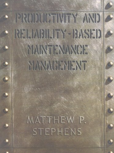9780130966575: Productivity and Reliability-Based Maintenance Management
