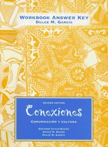 9780130966629: Conexiones: Comunicacion Y Cultura Workbook Answer Key