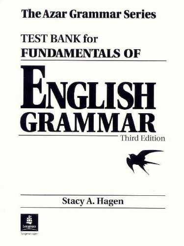 Fundamentals of English Grammar: Test Bank (0130967149) by Betty Schrampfer Azar