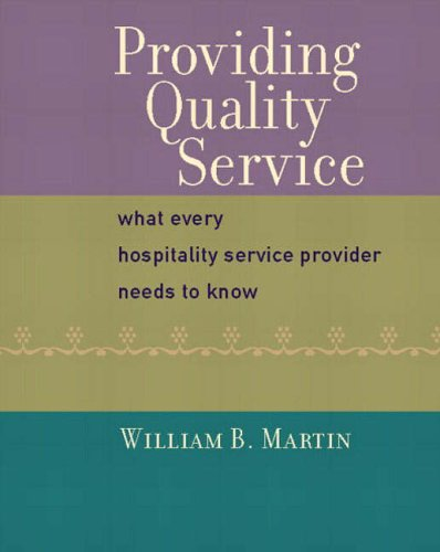 9780130967459: Providing Quality Service: What Every Hospitality Service Provider Needs to Know