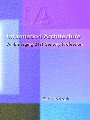 9780130967466: Information Architecture: An Emerging 21st Century Profession