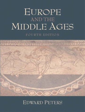 9780130967725: Europe and the Middle Ages (4th Edition)