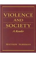 9780130967732: Violence and Society: A Reader