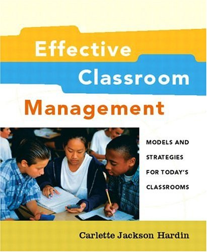 9780130968098: Effective Classroom Management: Models and Strategies for Today's Classrooms