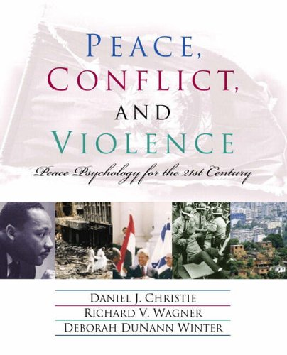 9780130968210: Peace, Conflict and Violence: Peace Psychology for the 21st Century