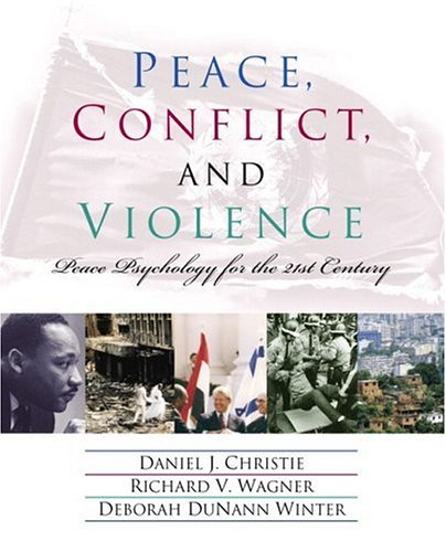 9780130968210: Peace, Conflict, and Violence: Peace Psychology for the 21st Century