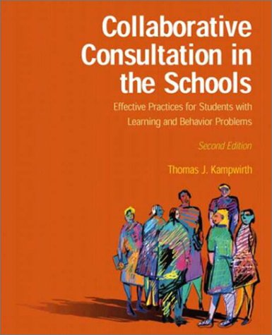 9780130968524: Collaborative Consultation in the Schools (2nd Edition)