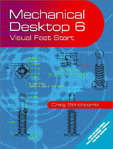 9780130969026: Mechanical Desktop 6: Visual FAST START