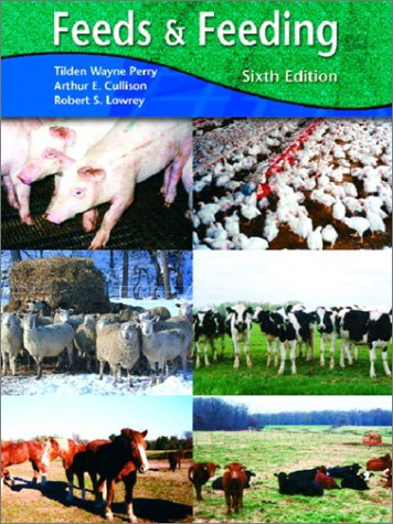 9780130970473: Feeds and Feeding (6th Edition)