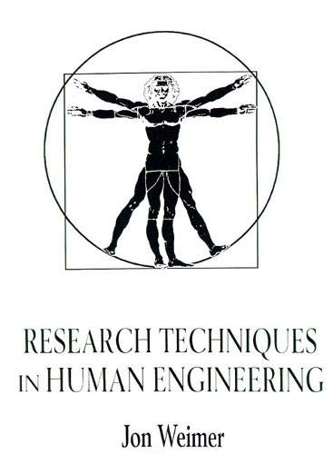 9780130970725: Research Techniques in Human Engineering