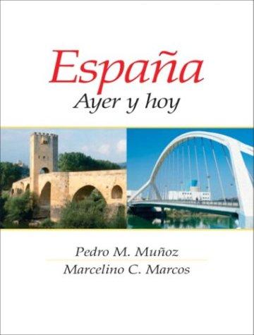 9780130971036: España: Ayer y hoy
