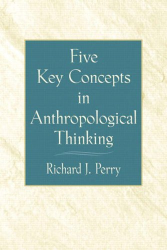 9780130971401: Five Key Concepts in Anthropological Thinking