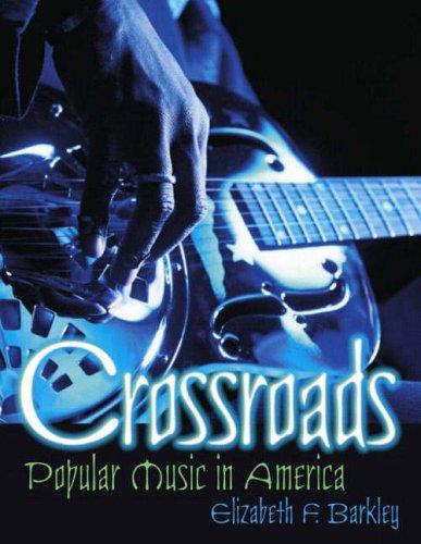 9780130971463: Crossroads: Popular Music in America