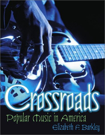 9780130971463: Crossroads: Popular Music in America