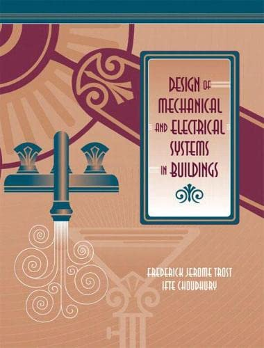 9780130972354: Design of Mechanical and Electrical Systems in Buildings