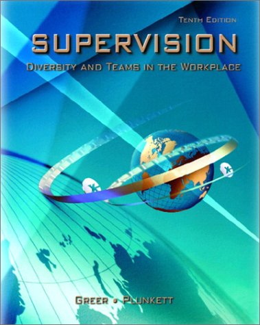 9780130972903: Supervision: Diversity and Teams in the Workplace (10th Edition)