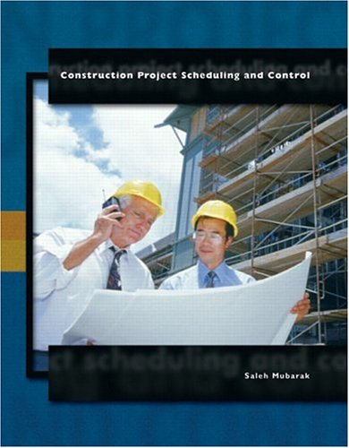 9780130973146: Construction Project Scheduling and Control