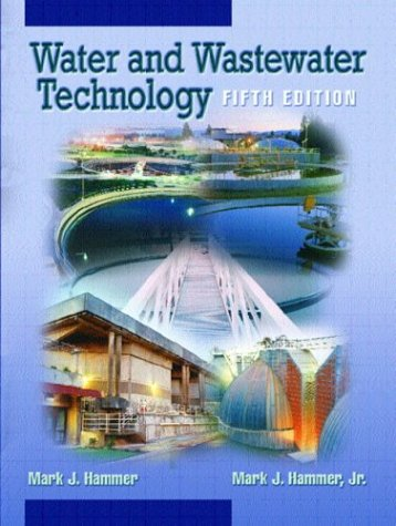 9780130973252: Water and Wastewater Technology (5th Edition)