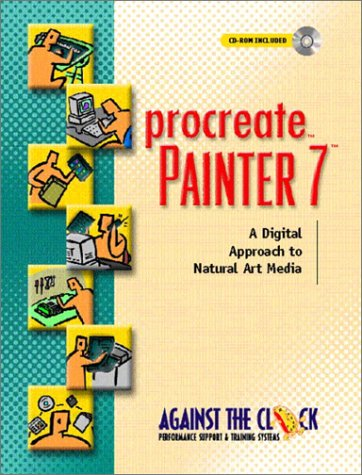 9780130973405: Procreate Painter 7: A Digital Approach to Natural Art Media